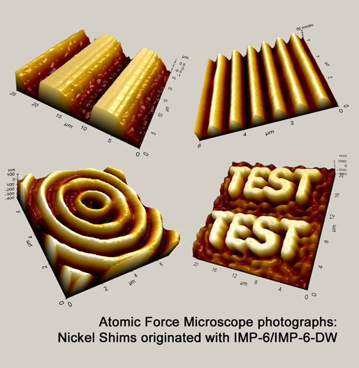 Atomic force microscope photograps of Nickel Shims originated with our Originators IMP-6 and IMP-6-DW
